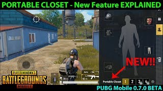 What is the PORTABLE CLOSET? - New Feature in PUBG Mobile 0.7.0 Global Beta EXPLAINED