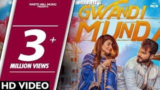 New Punjabi Song 2018 | Gwandi Munda (Official Video) Maahi | Desi Routz | White Hill Music