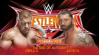getlinkyoutube.com-Batista vs Triple H Wrestlemania 33 Promo - HD
