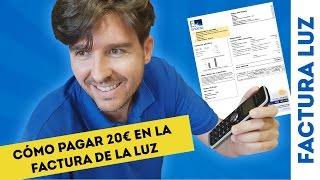 getlinkyoutube.com-CÓMO CAMBIAR TARIFA PARA PAGAR 20 EUROS EN LA FACTURA LUZ