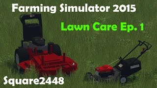 getlinkyoutube.com-Farming Simulator 2015: 2016 Lawn Care Season Ep.1