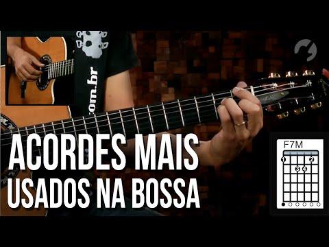 ACORDES QUE VOC� PRECISA APRENDER PARA TOCAR BOSSA NOVA