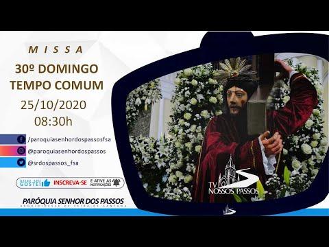 Missa do 30º Domingo do Tempo Comum - Ano A - 25/10/2020 às 08:30h