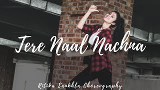 TERE NAAL NACHNA | NAWABZAADE | DANCE CHOREOGRAPHY | BADSHAH, SUNANDA S | RITIKA SANKHLA | LASYA