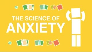 The Science of Anxiety