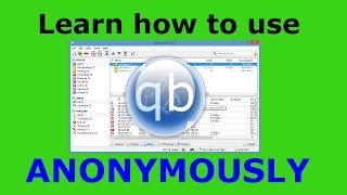 getlinkyoutube.com-How to use QBittorrent Anonymously with a VPN or Proxy