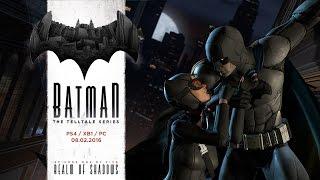 Batman - The Telltale Series - World Premiere Trailer