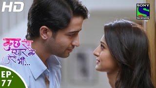 Kuch Rang Pyar Ke Aise Bhi - कुछ रंग प्यार के ऐसे भी - Episode 77 - 15th June, 2016