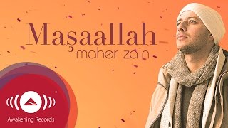 getlinkyoutube.com-Maher Zain - Maşaallah (Turkish-Türkçe) | Official Lyric Video