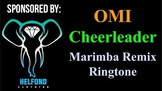 getlinkyoutube.com-OMI - Cheerleader Marimba Ringtone and Alert