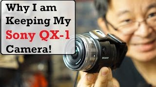 getlinkyoutube.com-Why I am Keeping my Sony QX1 Camera - World's Smallest DIY APS-C Camera