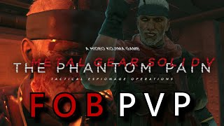 Metal Gear Solid V: FOB PvP Montage