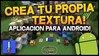 getlinkyoutube.com-Crea tu Propia Textura! - Aplicación para Android - Minecraft PE