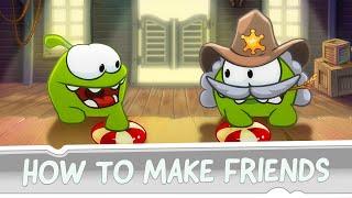 getlinkyoutube.com-How to Make Friends? Om Nom's Guide to True Friendship, Part 1