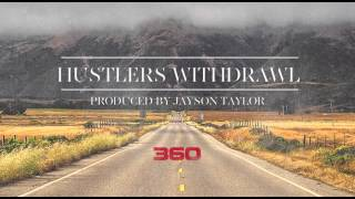 360 - Hustler's Withdrawl
