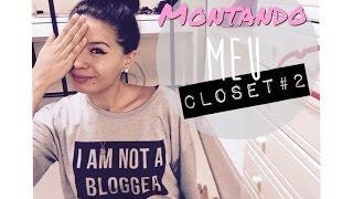 getlinkyoutube.com-MONTANDO MEU CLOSET #2 | Lanna Iketani