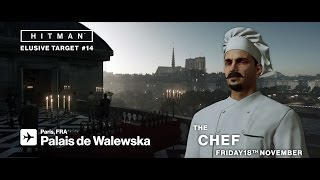 HITMAN - Tizennegyedik Elusive Target - The Chef