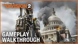 The Division 2 - E3 2018 Játékmenet