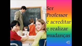 getlinkyoutube.com-O VALOR DE SER PROFESSOR
