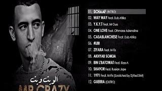 getlinkyoutube.com-ألبوم مُنتظر لنجم الراب Mr crazy بعنوان ALBUM Complet 38 min Vol 2 L88