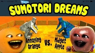 getlinkyoutube.com-Sumotori Dreams - Midget Apple vs Annoying Orange!!!