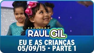 getlinkyoutube.com-Programa Raul Gil (05/09/15) - Eu e as crianças - Parte 1