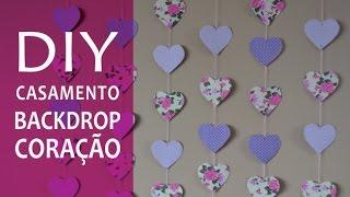 getlinkyoutube.com-DIY casamento cortina de coração