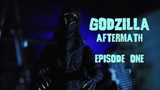 GODZILLA Aftermath Episode 1