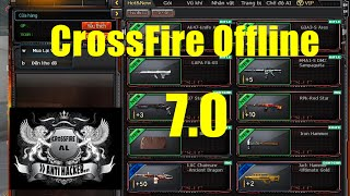 CrossFire Offline 7.0 ( CF FIRED 2.0 )