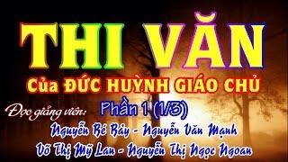 getlinkyoutube.com-THI VĂN của ĐỨC HUỲNH GIÁO CHỦ 1 (1/3) - Bé Bảy - Văn Mạnh - Mỹ Lan - Ngọc Ngoan