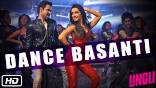 'Dance Basanti' Full Audio Song  Ungli