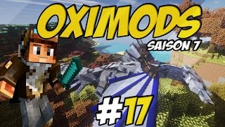 [Minecraft] OxiMods S7 Ep.17 - MON DRAGON !!