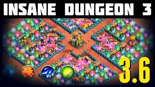 getlinkyoutube.com-Castle Clash: Insane Dungeon 3-6 - An EPIC Dungeon!