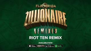 getlinkyoutube.com-Flo Rida - Zillionaire [Riot Ten Remix]