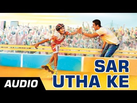 Sar Utha Ke - Hawaa Hawaai - Full Audio Song - Saqib Saleem | Partho Gupte
