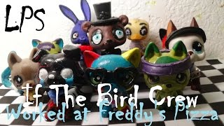 getlinkyoutube.com-LPS : If The Bird Crew Worked at Freddy's Pizza