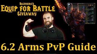 getlinkyoutube.com-Bajheera - 6.1 / 6.2 Arms Warrior PvP Guide - HUGE Corsair Giveaway! [CLOSED]