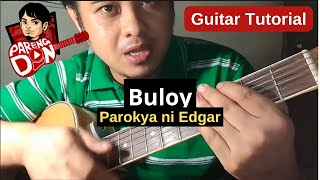 Buloy chords (Parokya ni Edgar) guitar tutorial ni Pareng Don