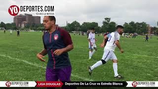 Deportivo De La Cruz vs. Estrella Blanca Liga Douglas