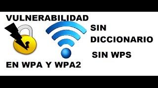 getlinkyoutube.com-Vulnerabilidad en WPA/WPA2 sin WPS sin Diccionario