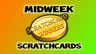 Midweek Scratchcards Week 91 *3000 subscriber Competition*