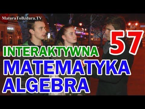 MATEMATYKA ALGEBRA - ODCINEK INTERAKTYWNY odc. #57