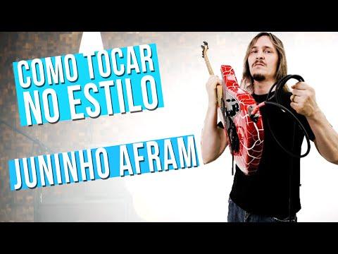 JUNINHO AFRAM - ESTILO DE GUITARRA