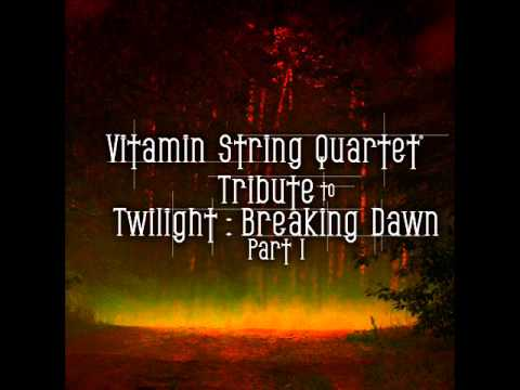 Vitamin String Quartet Tribute to Twilight: Breaking Dawn Part 1 - A Thousand Years