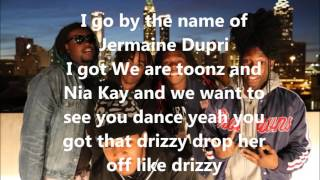 getlinkyoutube.com-Drizzy we are toonz ft nia kay lyrics