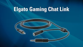 getlinkyoutube.com-Elgato Gaming Chat Link - Introduction and Overview