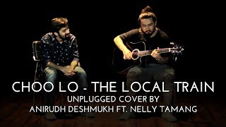 The Local Train | Choo Lo (Cover) | Anirudh Deshmukh