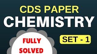 CDS Solved Paper   Chemistry Set - 1