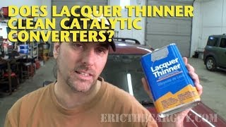 getlinkyoutube.com-Does Lacquer Thinner Clean Catalytic Converters? -EricTheCarGuy