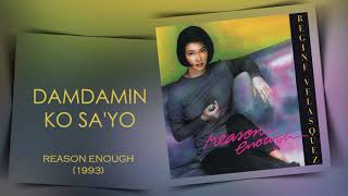 Damdamin Ko Sa'yo - Regine Velasquez (Reason Enough- 1993)